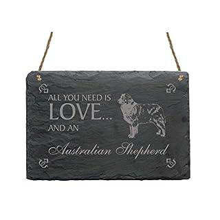 Schiefertafel « All You Need is LOVE and an AUSTRALIAN SHEPHERD » - Schild mit MOTIV - Hund Haustier Dekoration Dekoschild