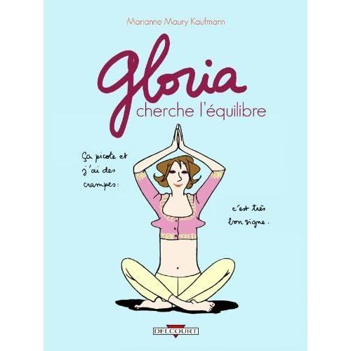 Gloria cherche l'équilibre T02