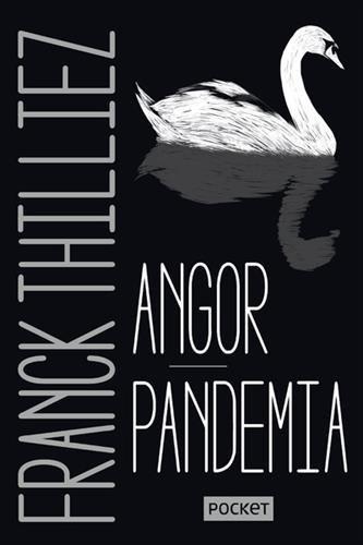 Angor + Pandemia - COLLECTOR par Franck THILLIEZ