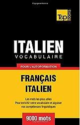 Vocabulaire français-italien pour l'autoformation. 9000 mots