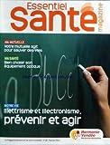 ESSENTIEL SANTE MAGAZINE [No 18] du 01/02/2011 - MA MUTELLE / VOTRE MUTUELLE AGIT POUR SAUVER DES VIES - BIEN CHOISIR SON EQUIPEMENT OPTIQUE - ILLETRISME ET ILLECTRONISME / PREVENIR ET AGIR...