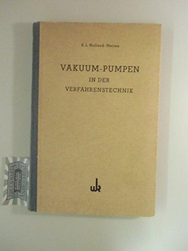 Preisvergleich Produktbild Vakuum-Pumpen in der Verfahrenstechnik