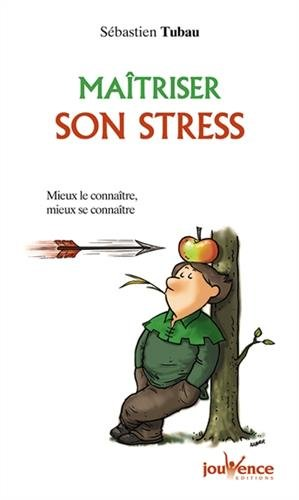 Maîtriser son stress