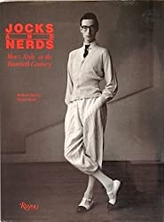 Jocks & Nerds : Men's Style in the Twentieth Century by Richard Martin (1989-05-15)