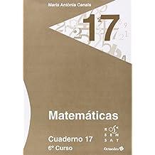 Matemáticas. Cuaderno 17 (6º Primaria)