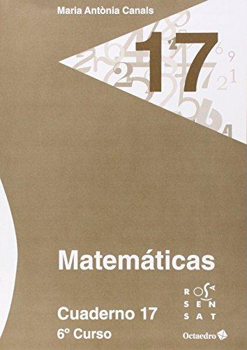 Matemáticas. Cuaderno 17 (6º Primaria) - 9788499215853