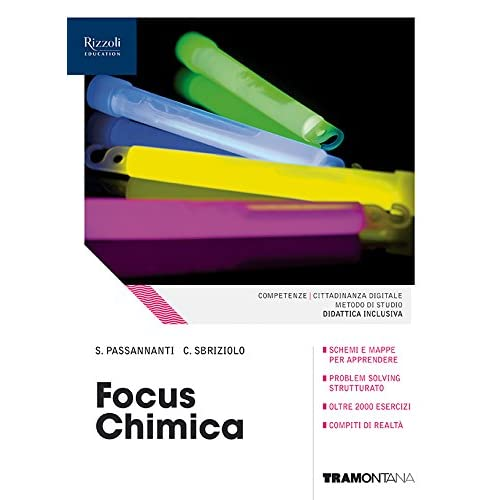 Focus Chimica. Volume Unico Con Laboratorio. (Adozione Tipo B). Per Le Scuole Superiori. Con E-Book. Con Espansione Online