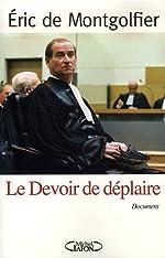 DEVOIR DE DEPLAIRE de ERIC DE MONTGOLFIER