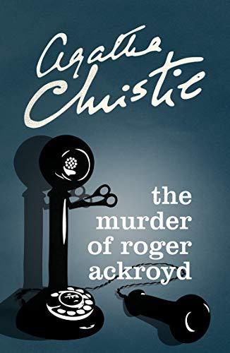 The Murder Of Roger Ackroyd (poirot) (hercule Poirot Series Book 4) por Agatha Christie epub