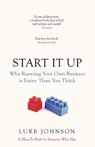 Start It Up: Why Running Your Own Business is Easier Than You Think