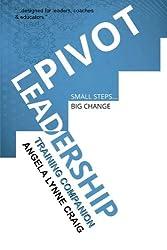 Pivot Leadership: Training Companion