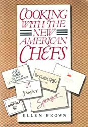 Cooking with the New American Chefs