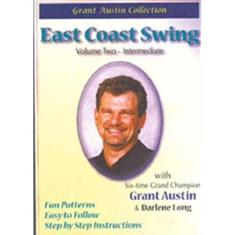 Grant Austin Collection - East Coast Swing - Vol. 2, Intermediate by Grant Austin