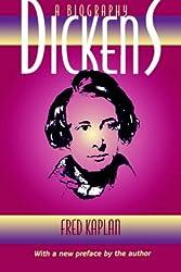 Dickens: A Biography (John Curtis Book)