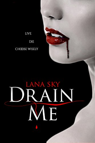 drain-me-the-ellie-gray-chronicles-book-1