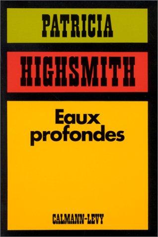 Eaux profondes par Patricia Highsmith