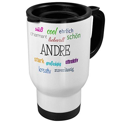 Thermobecher weiß mit Namen Andre - Motiv Positive Eigenschaften - Coffee To Go Becher, Thermo-Tasse