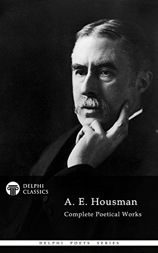 Delphi Complete Poetical Works of A. E. Housman (Illustrated) for sale  Delivered anywhere in UK