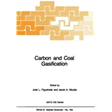 Carbon and Coal Gasification: Science and Technology