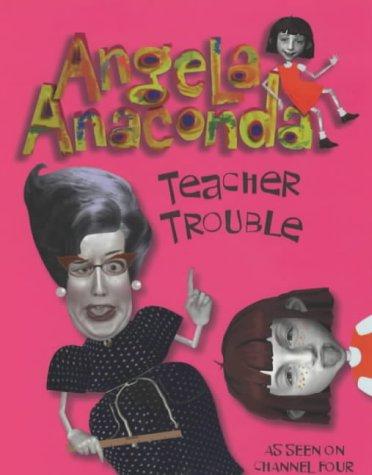 Teacher trouble.