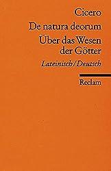 De natura deorum /Über das Wesen der Götter: Lat. /Dt. (Reclams Universal-Bibliothek)