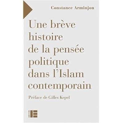 Une brève histoire de la pensée politique dans l'islam contemporain
