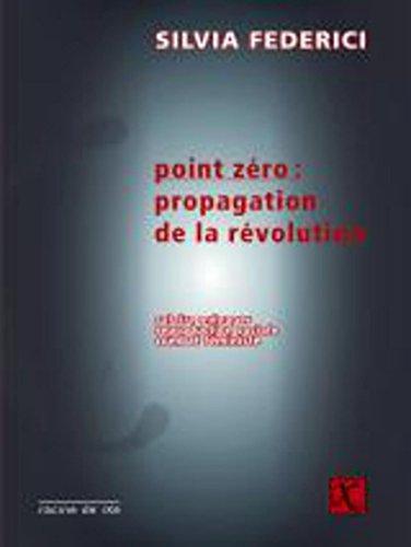 Point zéro : propagation de la révolution
