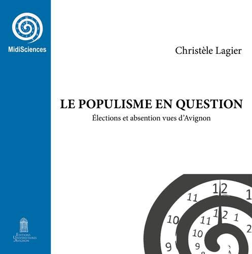 Le populisme en question : Elections et abstention vues d'Avignon