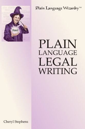 Plain Language Legal Writing (Plain Language Wizardry Book 1) (English Edition)
