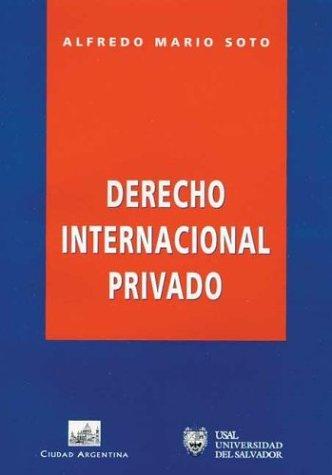 DERECHO INTERNACIONAL PRIVADO Ciud/Argent. por Alfredo Soto