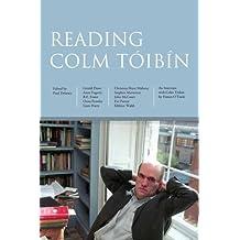 Reading Colm Toibin