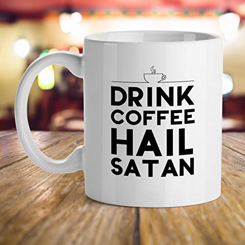 ffee Lovers, Drink Coffee Hail Satan, Halloween Gift Ideas for Coffee Lovers, Caffeine Lovers Funny Inspirational Quotes ()