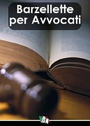 Barzellette per Avvocati (Italian Edition)
