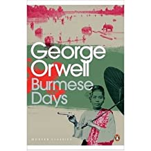 [(Burmese Days)] [ By (author) George Orwell, Introduction by Emma Larkin ] [March, 2010]