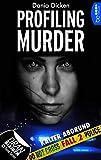 Profiling Murder - Fall 2: Kalter Abgrund (Laurie Walsh Thriller Serie) von Dania Dicken