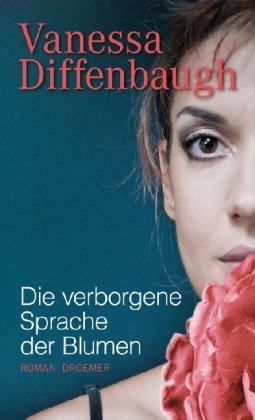 Buchseite und Rezensionen zu 'Die verborgene Sprache der Blumen: Roman' von Vanessa Diffenbaugh