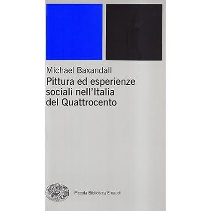 Pittura Ed Esperienze Sociali Nell'italia Del Quattrocento
