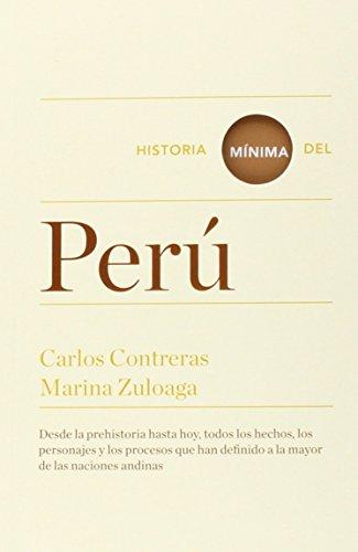 Historia Mínima Del Perú (Historias mínimas)