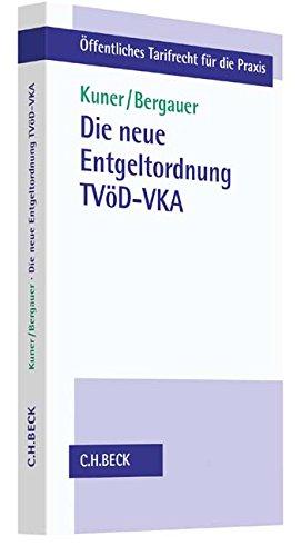 Die neue Entgeltordnung TVöD-VKA (Öffentliches Tarifrecht für die Praxis) - Partnerlink