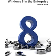 Windows 8 in the Enterprise (English Edition)