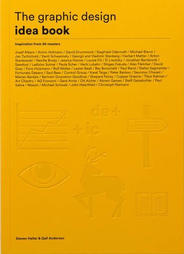 The Graphic Design Idea Book: Inspiration from 50 Masters by Steven Heller (2016-05-10)