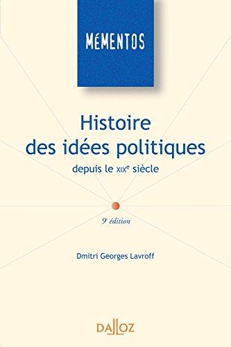 Histoire des idées politiques depuis le XIXe siècle - 9e éd.: Mémentos par Dmitri Georges Lavroff