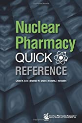 Nuclear Pharmacy Quick Reference