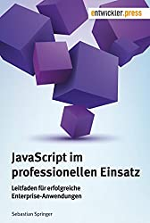 JavaScript im professionellen Einsatz
