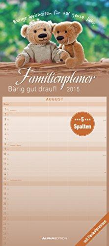 Familienplaner Bärig gut drauf! 2015 - Familientermine / Familientimer (22 x 50) - mit Ferienterminen - 5 Spalten (Kleine 2015 Kalender Planer)