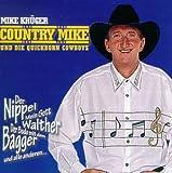Songtexte von Mike Krüger - Country Mike und die Quickborn Cowboys