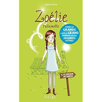 Zoélie l'allumette T04 : Le Voleur de tartes