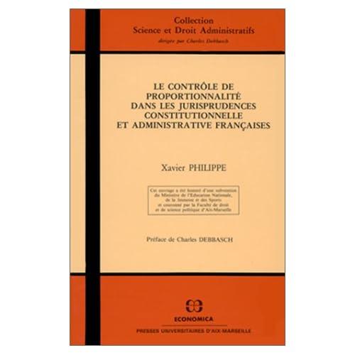 Le contrôle de proportionnalité dans les jurisprudences constitutionnelle et adm