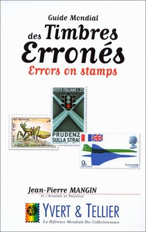 Le guide mondial des timbres erronés