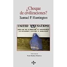 ¿Choque de civilizaciones? (Filosofía - Cuadernos De Filosofía Y Ensayo)